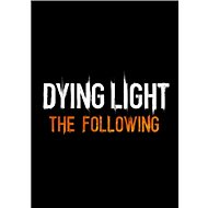 Dying Light: The Following (PC)  Steam DIGITAL - PC Game