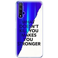 iSaprio Makes You Stronger pro Honor 20 - Kryt na mobil