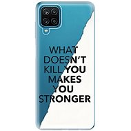 iSaprio Makes You Stronger for Samsung Galaxy A12 - Mobile Case