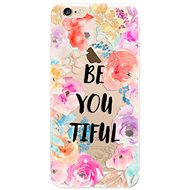 iSaprio BeYouTiful for iPhone 6 - Mobile Case